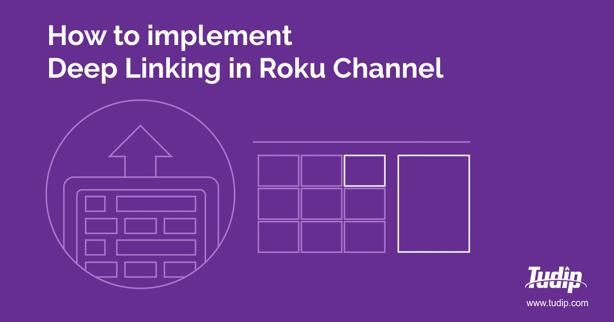 How to Implement Deep Linking in Roku Channel | Tudip