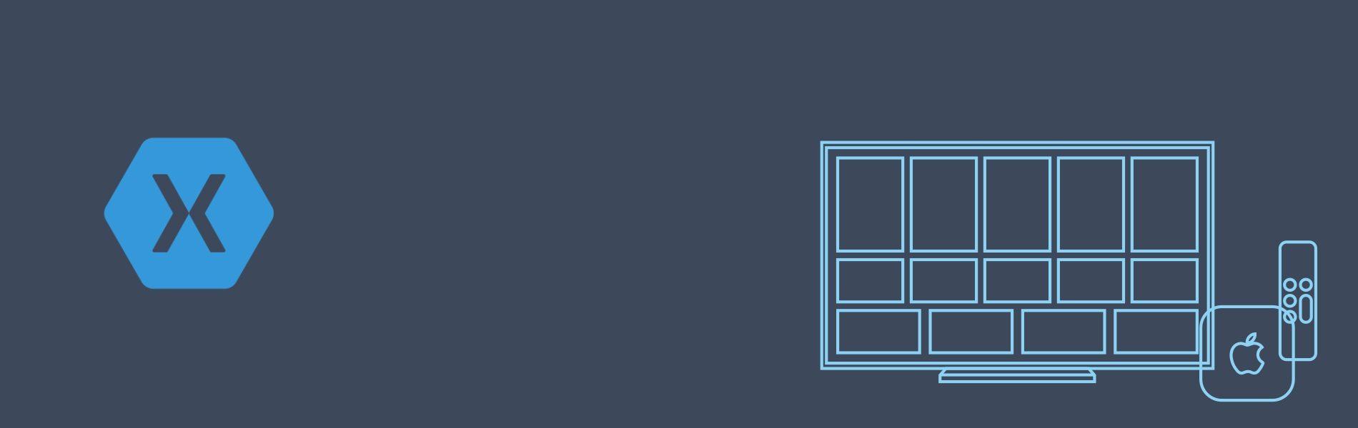 Blog Header tvOS Application Development using Xamarin