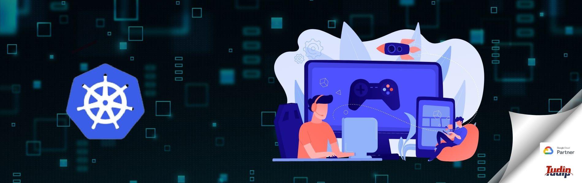 Google Kubernetes Engine for running dedicated Game server